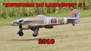 """AWESOME RC LANDINGS"" - WW2 FIGHTERS LANDING COMPILATION # 1 - 2016"