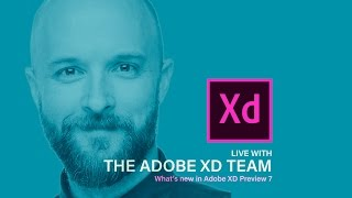 getlinkyoutube.com-What's new in Adobe XD Preview 7 - Live with the XD team