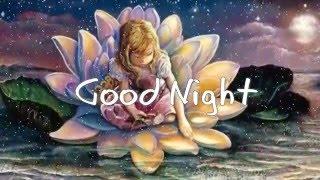 getlinkyoutube.com-Good Night Sweet Dreams Wishes,Good Night Greetings,E-Card,Wallpapers,Good Night Whatsapp Video