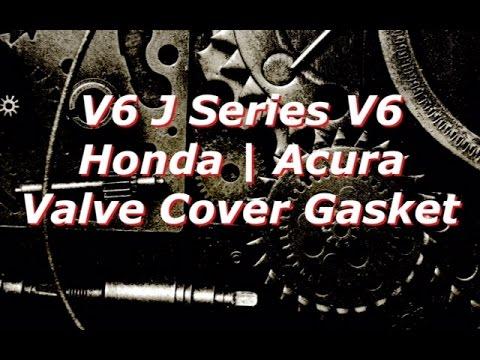 Honda Accord V6 Valve Cover Gasket - J Series V6 - Adjustment - Odyssey Pilot CL TL MDX