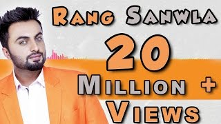getlinkyoutube.com-Rang Sanwla | Aarsh Benipal | Panj-aab Records | Latest Punjabi Songs 2016