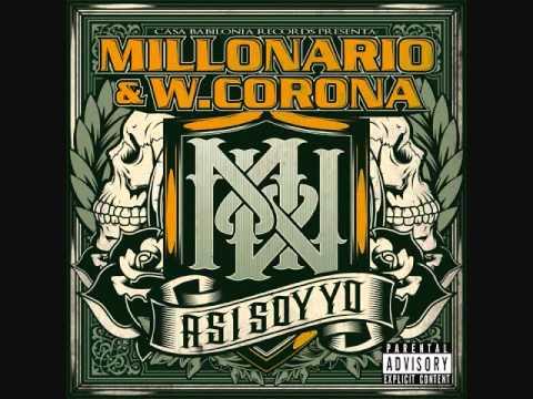 Millonario y W. Corona - Controlando - Asi Soy Yo (Con Letra)