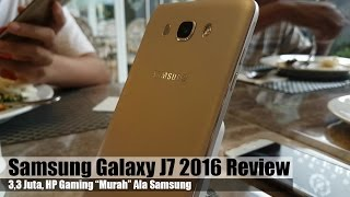 "getlinkyoutube.com-Samsung Galaxy J7 2016 Review Indonesia : 3,3Juta HP Gaming ""Murah"" Ala Samsung"