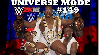 WWE 2K16 UNIVERSE MODE #149  THE UNICORNS SUCKS !?