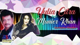 Yulia Citra feat. Munier Khan - Deritamu Dosaku [OFFICIAL]