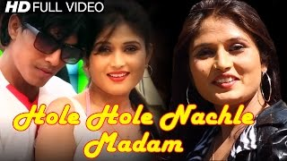 getlinkyoutube.com-Superhit Haryanvi Folk Song 2015 - Hole Hole Nachle Madam - Full HD Video - NDJ Music