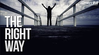 The Right Way - Powerful Vocal Nasheed