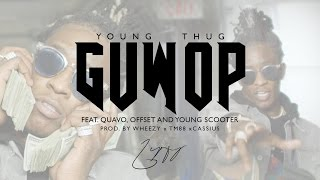 Guwop (feat. Quavo, Offset, Young Scooter)