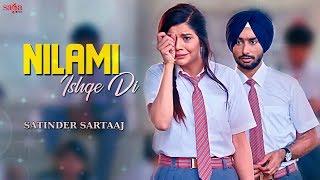 ਨਿਲਾਮੀ | Nilami (Full Song) - Satinder Sartaaj | Jatinder Shah | New Punjabi Songs 2018 | Saga Music