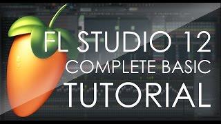 FL Studio COMPLETE Basic Tutorial width=