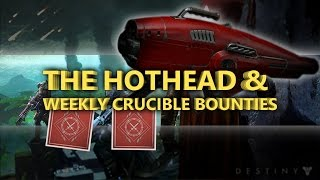 "getlinkyoutube.com-Destiny : How to Get ""HotHead"" and weekly Crucible Bounties (Destiny The Taken King)"