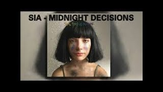 MIDNIGHT DECISIONS - SIA  karaoke version ( no vocal ) lyric instrumental