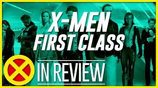 X-Men: First Class - Every X-Men Movie Reviewed & Ranked