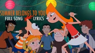 getlinkyoutube.com-Phineas and Ferb Summer Belongs to You Full Song with Lyrics
