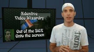 getlinkyoutube.com-Kdenlive ::: GET OUT of the BOX!