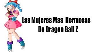 getlinkyoutube.com-Las Mujeres mas  Hermosas  de Dragon Ball Z