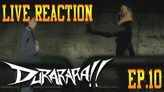 getlinkyoutube.com-Durarara!! Episode 10 Live Reaction & Review - Never Before Seen