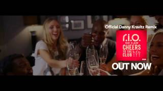 R.I.O. feat. U-Jean - Cheers To The Club (Official Danny Kravitz Remix)