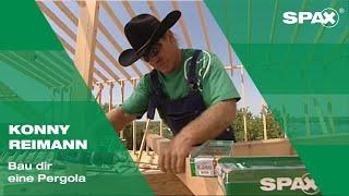 getlinkyoutube.com-Konny präsentiert: Bau dir eine Pergola mit SPAX
