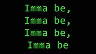 getlinkyoutube.com-Imma Be lyrics