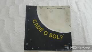 getlinkyoutube.com-História infantil contada - Cadê o sol? - Vera Lúcia Dias