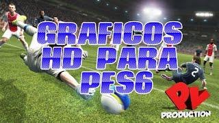 getlinkyoutube.com-GRAFICOS HD PARA PES6!!! | Tutoriales Pes6 - PV