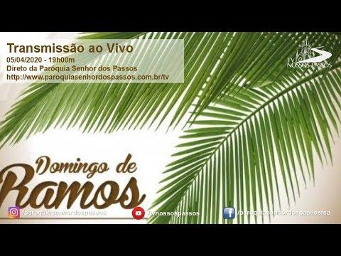 Missa de Domingo de Ramos - 05/04/2020 - 19h00min - Ano A