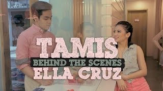 Ella Cruz — Tamis [Behind-The-Scenes]