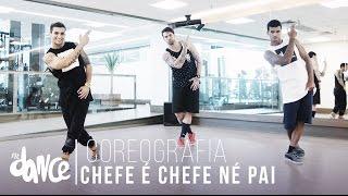 getlinkyoutube.com-Chefe é Chefe Né Pai - MC Maneirinho - Coreografia |  FitDance - 4k