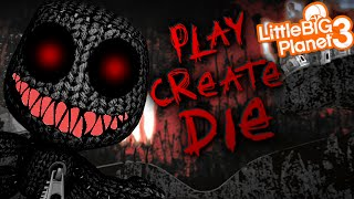 getlinkyoutube.com-LBP3 - PLAY.CREATE.DIE (SACKBOY.EXE EDITION) - AFRAID OF THE DARK?