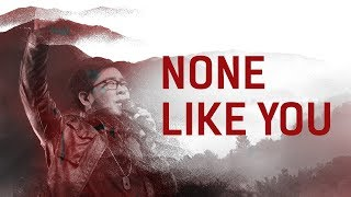 getlinkyoutube.com-JPCC Worship - None Like You (Official Music Video)