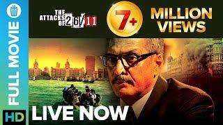 The Attacks Of 26/11   Full Movie LIVE on Eros Now   Nana Patekar, Atul Kulkarni, Sanjeev Jaiswal