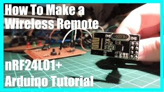 getlinkyoutube.com-How to make a wireless remote (nRF24L01 Arduino Tutorial)