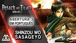 Attack on Titan 2 - Abertura  em Português - Shinzou wo Sasageyo!