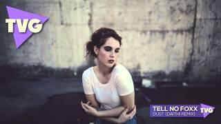 getlinkyoutube.com-Tell No Foxx - Dust (Daithi Remix)