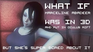 getlinkyoutube.com-What if Marceline Abadeer was in 3D and put in Oculus Rift, but she's super bored about it.