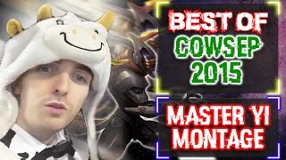 getlinkyoutube.com-Cowsep Master Yi Montage - 21 Times PENTAKILL + Best Plays 2015
