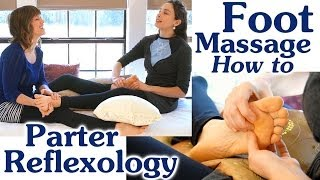 getlinkyoutube.com-Couples Foot Massage Technique, How to Massage Feet & Dual Reflexology Therapy Demonstration