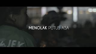 GO-VIDEO 2017_Menolak Putus Asa_Trailer_Ridho Ary Azhari