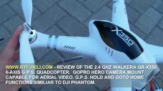 getlinkyoutube.com-WWW.RTF-HELI.COM - WALKERA QR-X350 G.P.S. QUADCOPTER REVIEW