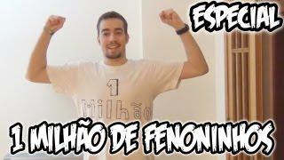 getlinkyoutube.com-1 MILHÃO DE FENONINHOS! (Vídeo Especial)