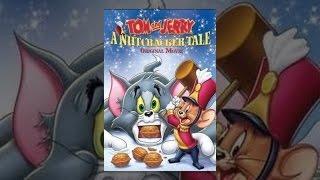 flushyoutube.com-Tom and Jerry: A Nutcracker Tale