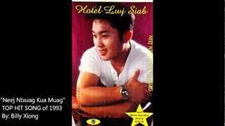 Billy Xiong - Neej Ntxuag Kua Muag.wmv