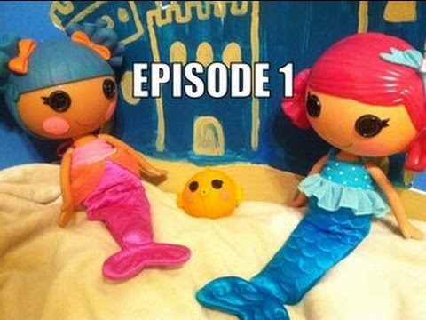 Lalaloopsy Mermaid Adventure 2: Big Ocean Dreams (Part 1)