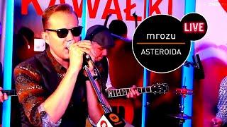 Mrozu - Asteroida (Live at MUZO.FM)