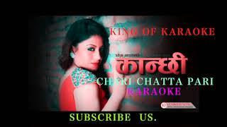 chari chatta pari [ karaoke ]new nepali movie kanchi