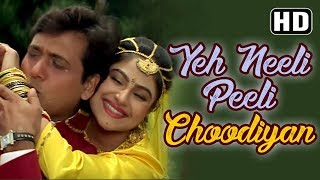 getlinkyoutube.com-Yeh Neeli Peeli Choodiyan - Govinda - Ayesha Julka - Ekka Raja Rani - Bollywood Songs