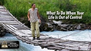 What To Do When Your Life Is Out Of Control