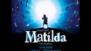 Matilda the Musical- #16 Smell of Rebellion- Bertie Carvel- OBC Recording