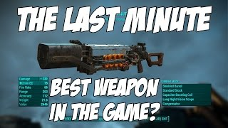 getlinkyoutube.com-Fallout 4 - One of the best weapons in the game!? (The Last Minute)